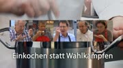 &quot;Einkochen statt Wahlkmpfen&quot; mit Rolf Holub
