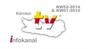 Kärnten TV Infokanal für KW52 2014 & KW01 2015